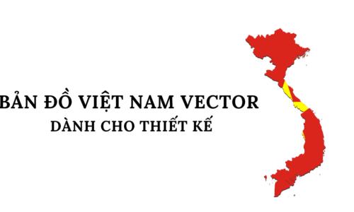 bản đồ việt nam vector